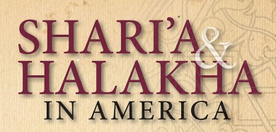 Sharia & Halakha in America