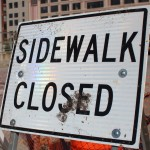 Sidewalk Closed street sign