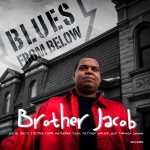 "Album cover for Brother Jacob's ""Blues from Below"""
