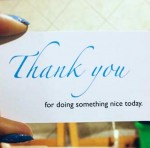 """Thank you for doing something nice today"" card"