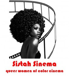 Sistah Sinema Chicago, a monthly moderated movie event focused on queer women of color, is presented by UIC's Gender and Sexuality Center and Gallery 400, in partnership with Quare Square Collective. (click on image for larger file size)