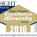 UIC received the 2016 Higher Education Excellence in Diversity Award by Insight Magazine.