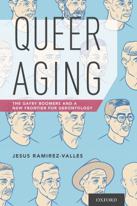 Queer Aging: The Gayby Boomers and a New Frontier for Gerontology book cover