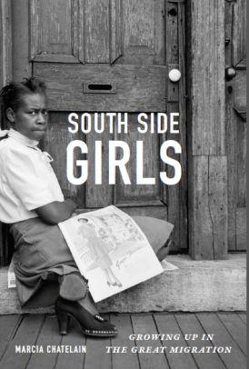 """South Side Girls: Growing Up in the Great Migration"" book cover"