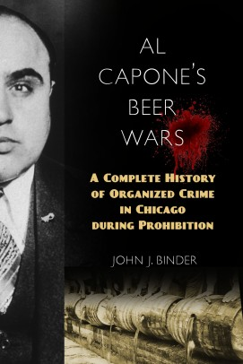 "Book cover for ""Al Capone's Beer Wars: A Complete History of Organized Crime in Chicago During Prohibition"""