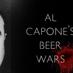 "Book cover for ""Al Capone's Beer Wars: A Complete History of Organized Crime in Chicago During Prohibition"" by John J. Binder"