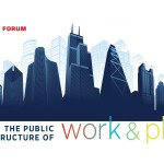 Urban Forum: The Public Infrastructure of Work and Play