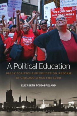 Faculty Book; A Political Education; Elizabeth Todd-Breland