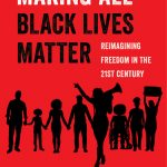 Faculty Book; Making All Black Lives Matter; Barbara Ransby