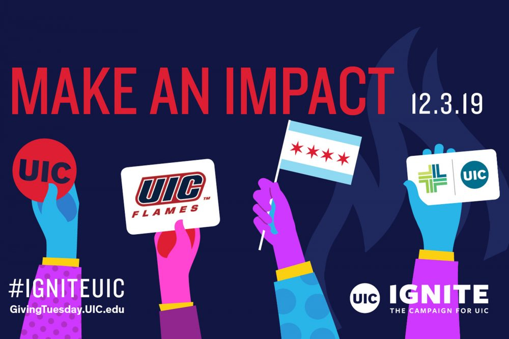 UIC GivingTuesday - Make An Impact, Social Media, Ignite Campaign