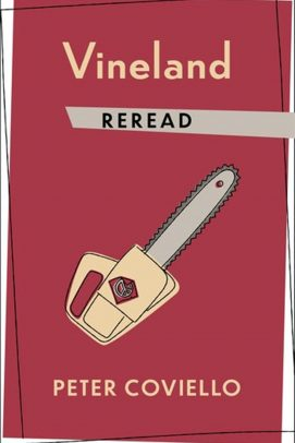 """Vineland Reread"" by Peter Coviello, professor of English"