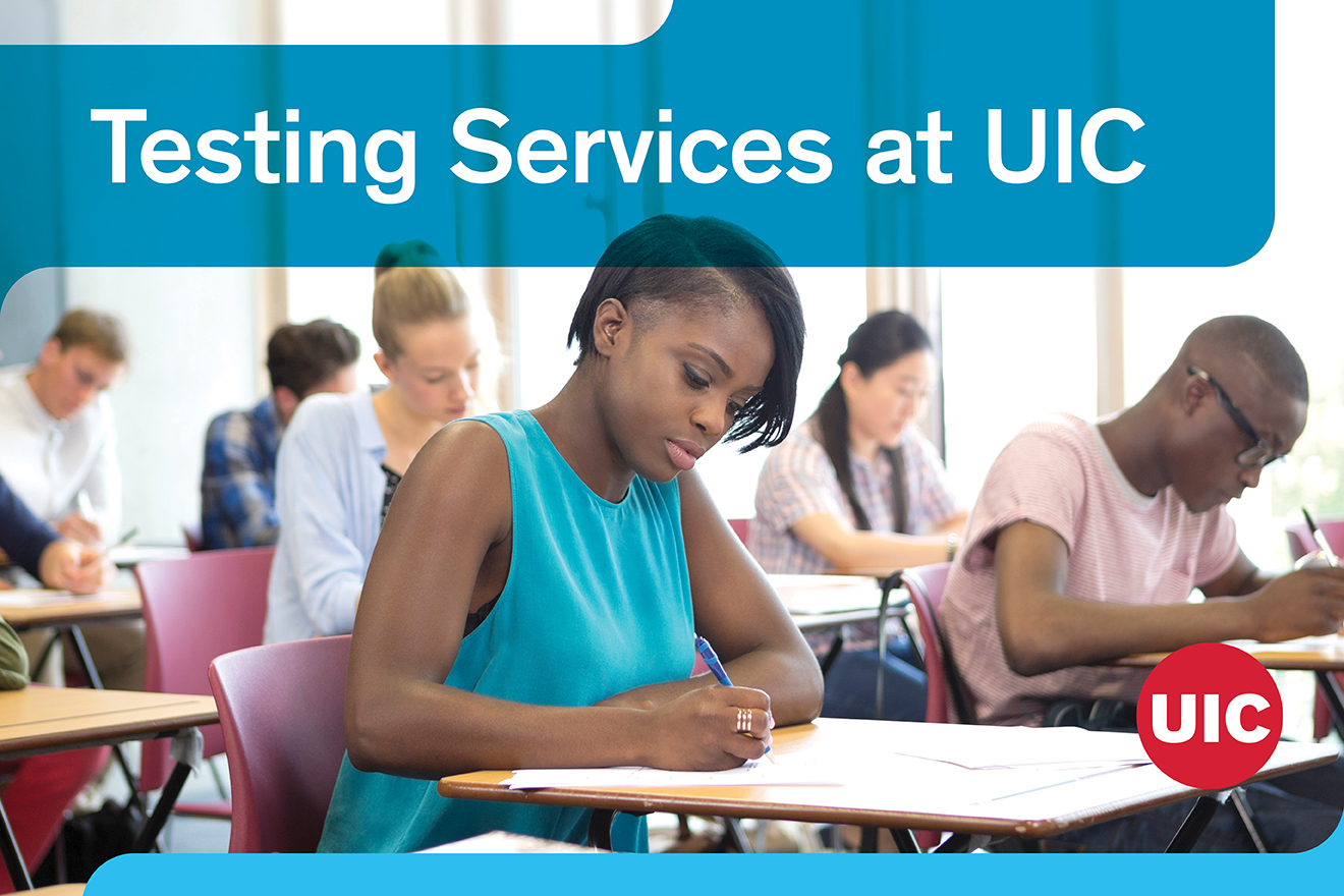 Testing services at UIC