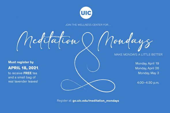 "Text says ""Join the Wellness Center for Meditation Mondays"""
