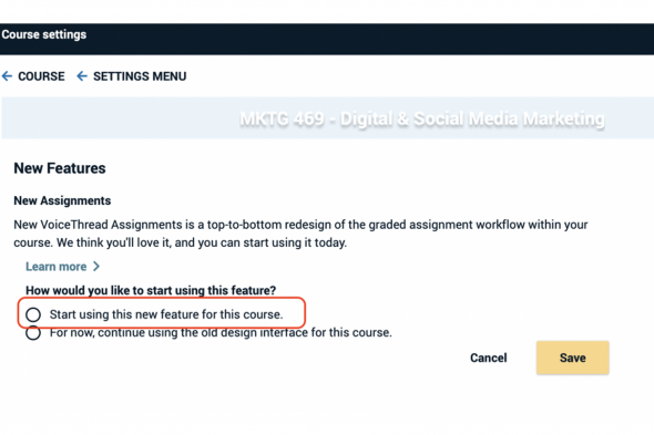 Course settings, Voice Thread – new assignments
