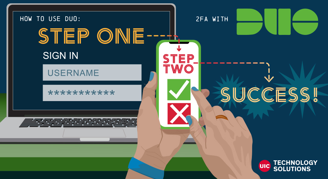 Duo 2-Factor Authentication Required for Additional UIC Services Starting 8/16