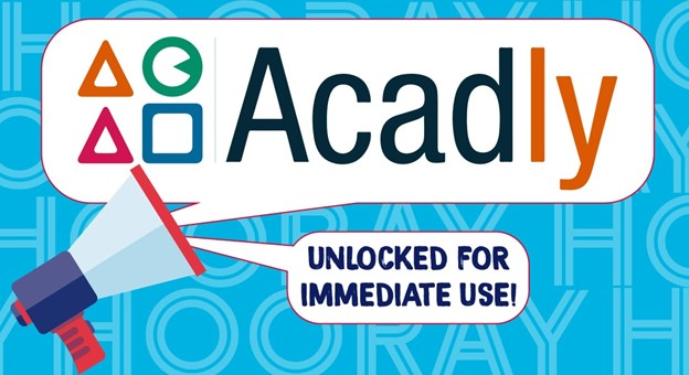 All Acadly features can now be unlocked immediately