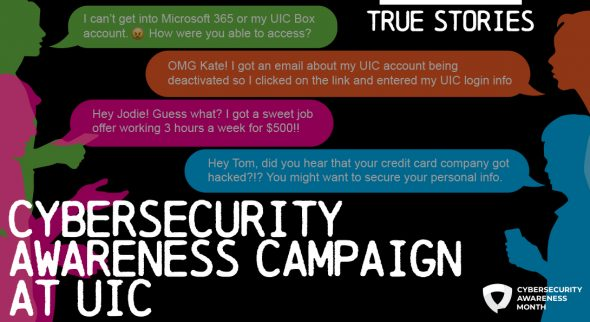 """Text says """"Cybersecurity Awareness Campaign at UIC."""""""